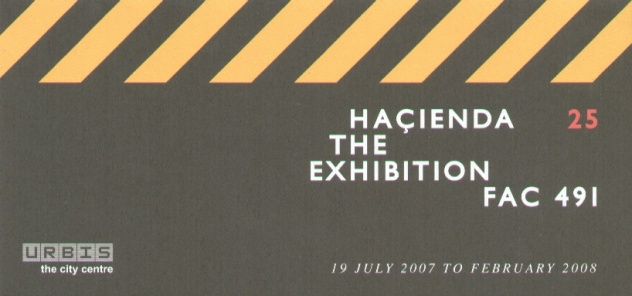 Hacienda 25: The Exhibition - FAC 491; opening party invitation (front)