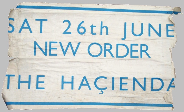 FAC 51 The Hacienda - New Order live 26 June 1982; street poster