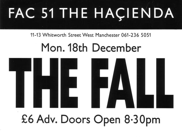 Fac 51 The Hacienda - The Fall - Monday 18 December 1989; detail of flyer