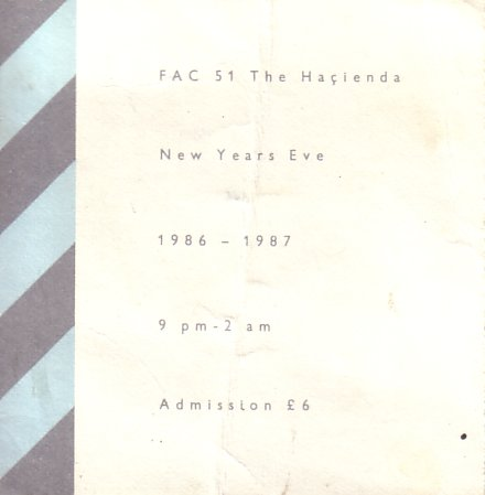 Fac 51 The Hacienda New Years Eve 1986 - 1987; front detail of ticket