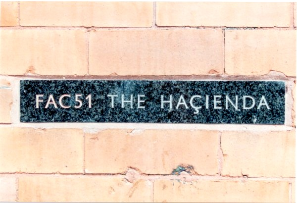 FAC 51 The Hacienda marble stone plaque