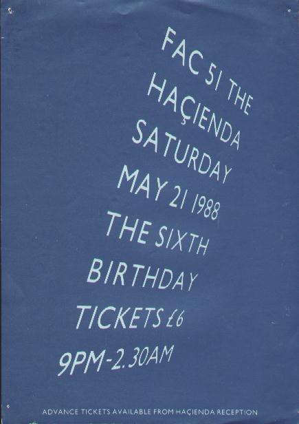 FAC 51 The Hacienda Sixth birthday poster