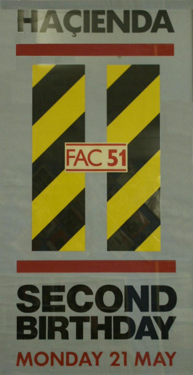 FAC 51 The Hacienda - Second Birthday Poster