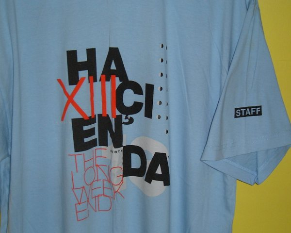 Hacienda Thirteenth Birthday Staff T-Shirt