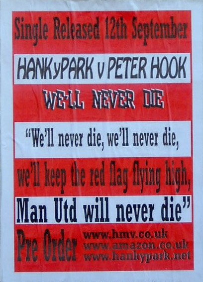 Hanky Park vs Peter Hook - We'll Never Die; poster