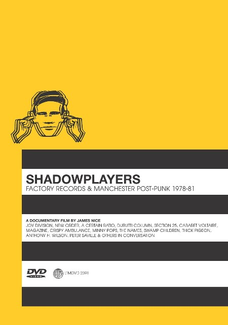LTMDVD 2391 Shadowplayers: Factory Records and Manchester Post-Punk 1978-81; front cover detail