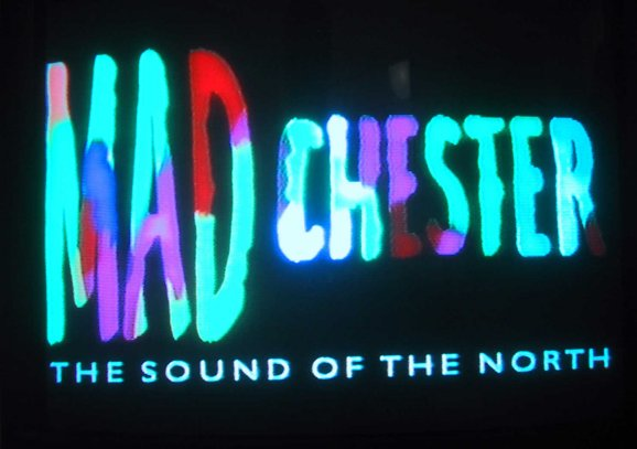 Celebration: Madchester - The Sound of the North