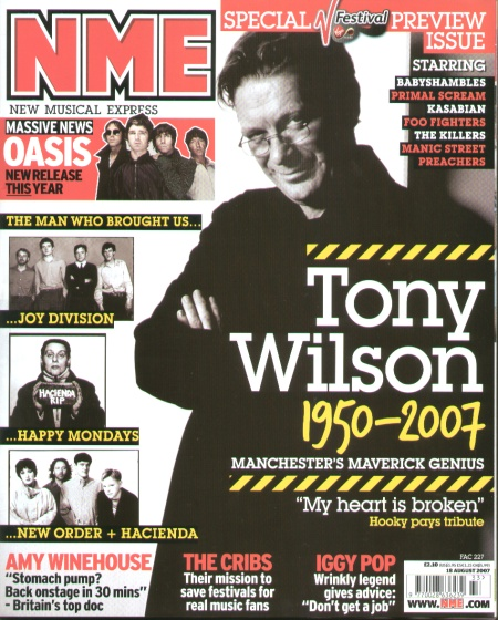 Cover of the NME 18 August 2007 - Tony Wilson 1950-2007