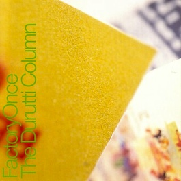 FACDO 14 DURUTTI COLUMN Return of the Durutti Column