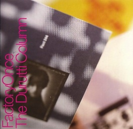 FACDO 244 THE DURUTTI COLUMN Vini Reilly