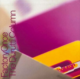 FACDO 274 THE DURUTTI COLUMN Obey The Time