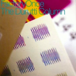 FACDO 74 THE DURUTTI COLUMN Another Setting