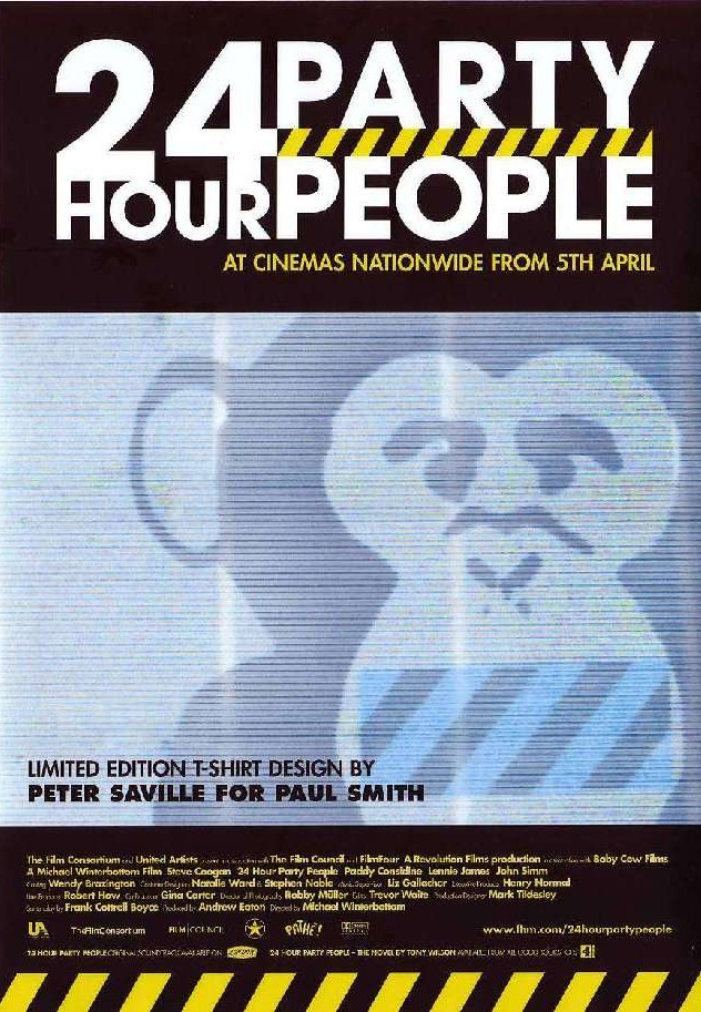 Poster advertising 24 Hour Party People T-Shirt