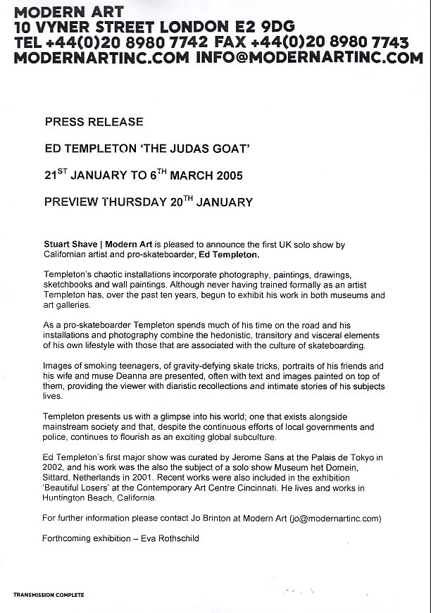 The Judas Goat, Modern Art, London; press release