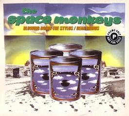 FAC 2.33 THE SPACE MONKEYS Blowing Down The Stylus / Dear Dhinus