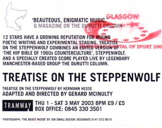 Detail of reverse of flyer for the Glasgow Tramway production of 'Treatise on the Steppenwolf' featuring music by The Durutti Column