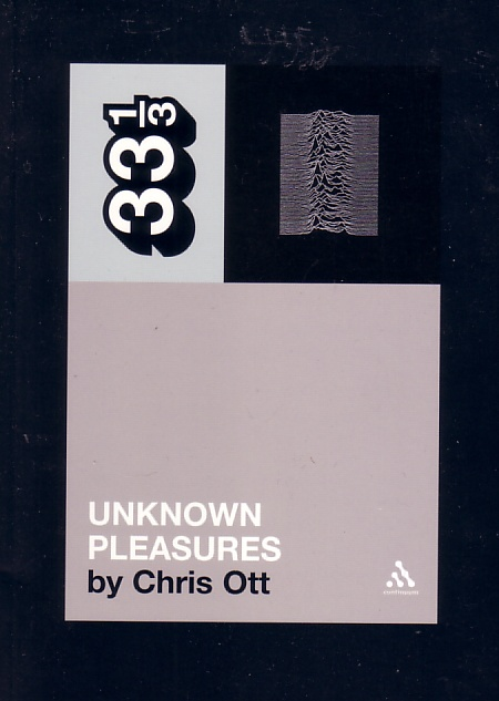33 1/3 Unknown Pleasures by Chris Ott; front cover detail