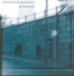 [Smooth] Operator - 'Gmmena' CD mini album