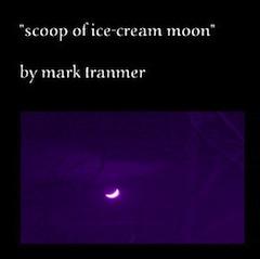 Mark Tranmer - Scoop of Ice Cream Moon